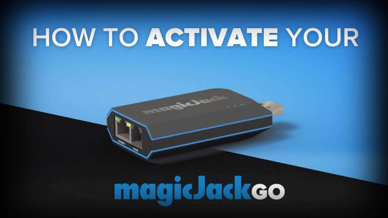 How to Activate Your magicjack Go