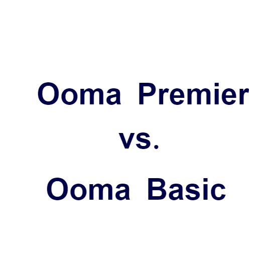 Ooma Premier vs Basic Feature Comparison