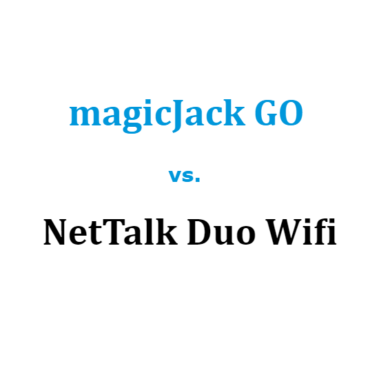 magicJack GO vs NetTalk DUO Wifi Comparison 2020