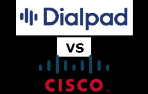Dialpad vs Cisco Compared for 2021